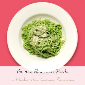 Ruccavo Pasta mit Cashew-Parmesan