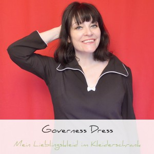 Governess Dress, mein Lieblingskleid