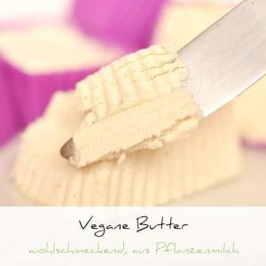 Vegane Butter selber machen