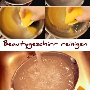 Fettiges Beauty Geschirr reinigen