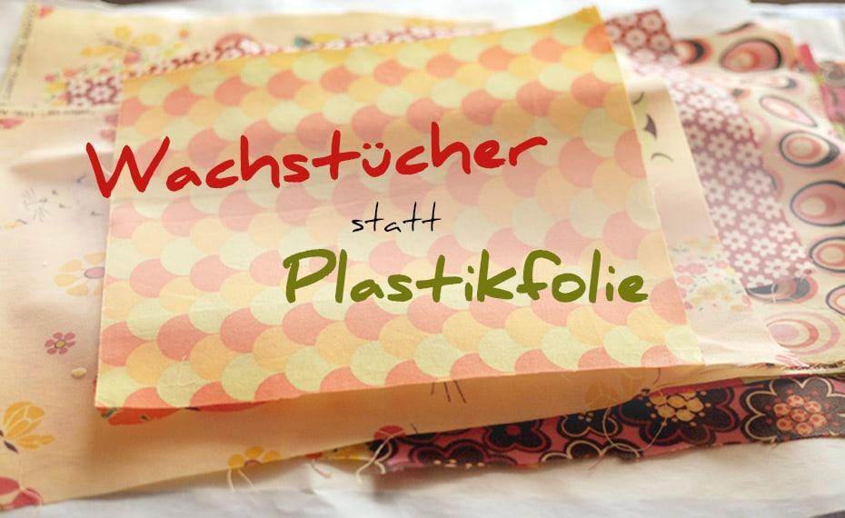 Wachstücher statt Plastikfolie | Schwatz Katz