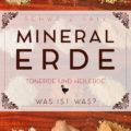 Was ist Mineralerde, Tonerde und Heilerde