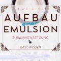 Aufbau einer Emulsion