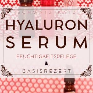 Hyaluron Gel & Serum Basisrezept (vegan) | Schwatz Katz
