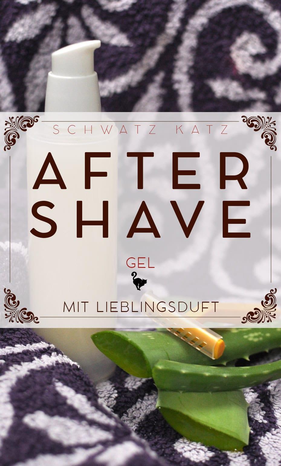 DIY After Shave Gel für Ihn | Schwatz Katz