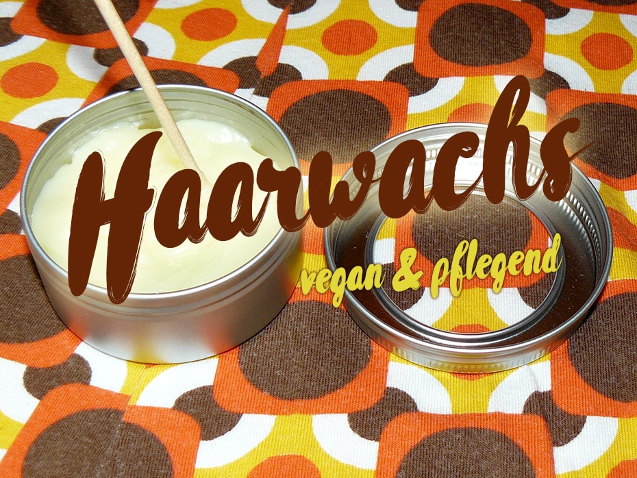 Haarwachs vegan – beefair to your hair | Schwatz Katz
