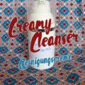 Creamy Cleanser Wasch- & Reinigungscreme