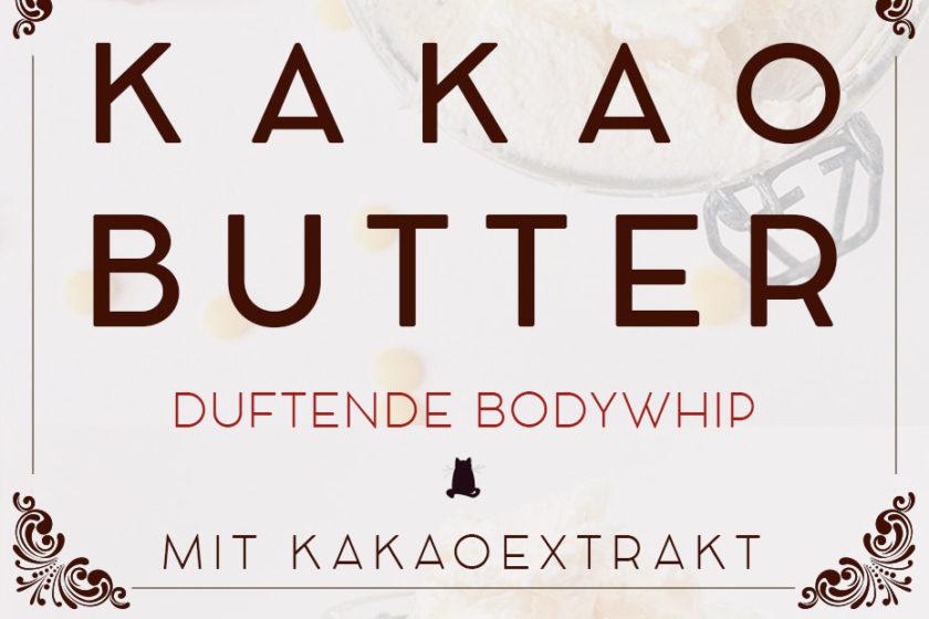 Kakaobutter Bodywhip selbstgemacht | Schwatz Katz