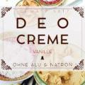 Aluminiumfreies Vanille Creme Deo ohne Natron