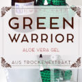 »Green Warrior« Aloe Vera Gel aus Aloe Vera Extrakt