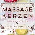 Wie man Massagekerzen selber macht
