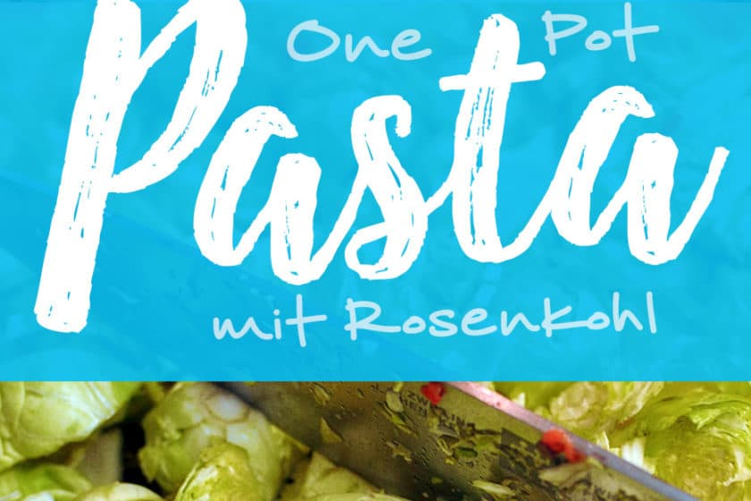 One Pot Rosenkohl Pasta | Schwatz Katz