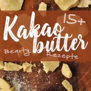 15 + Beauty Rezepte mit Kakaobutter | Schwatz Katz