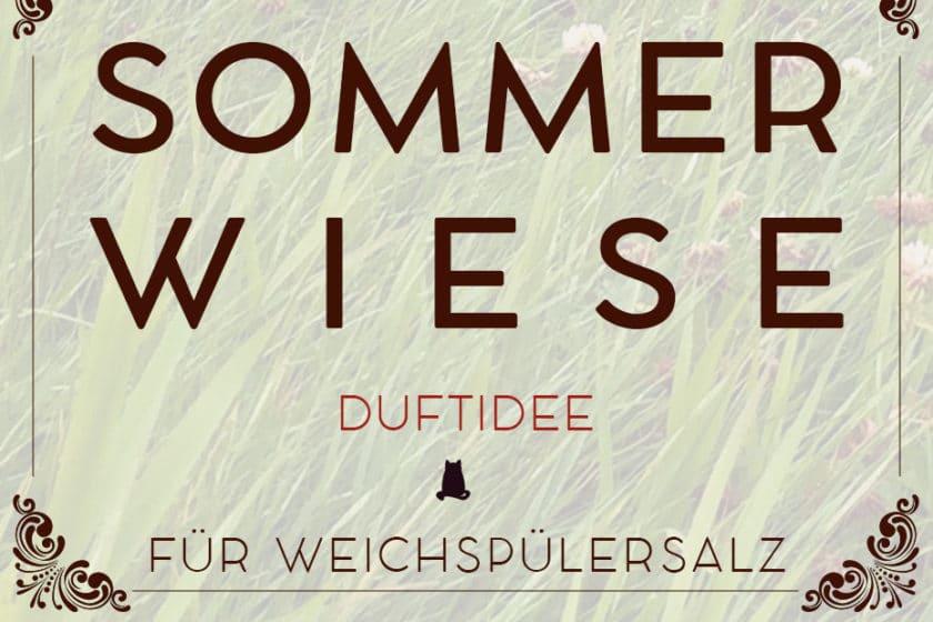 Duftidee für Weichspülsalz: Sommerwiese | Schwatz Katz
