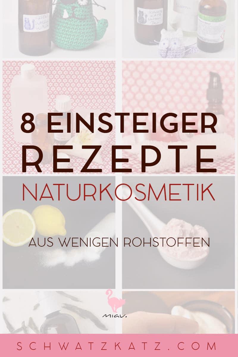 8 einfache Naturkosmetik Einsteigerrezepte | Schwatz Katz