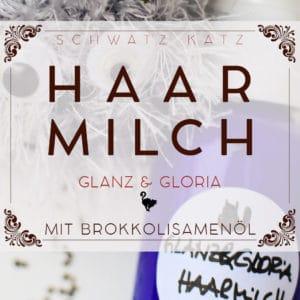 »Glanz & Gloria« Haarmilch für mehr Wow | Schwatz Katz