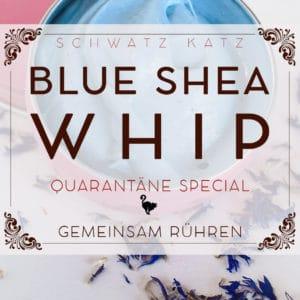Schwatz Katz Quarantäne Büro [SKQB]: Blue Shea Whip | Schwatz Katz