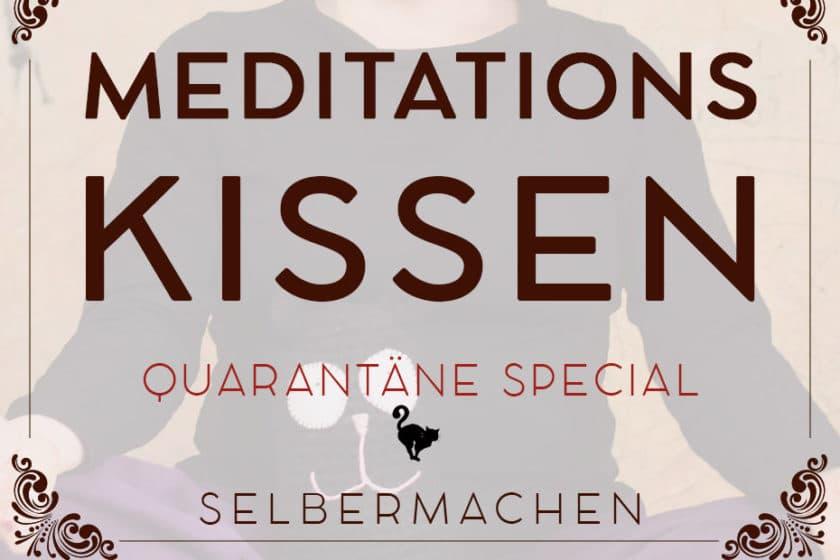 Quarantäne Special: Meditationskissen | Schwatz Katz