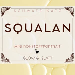 Squalan Mini Rohstoffportrait   Schwatz Katz
