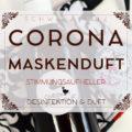 Corona Masken Parfüm mit Desinfektionswirkung