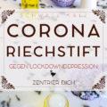 Riechstift gegen Corona-Depression