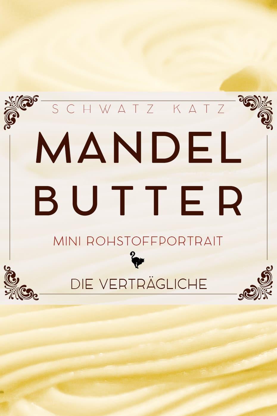 Mandelbutter Mini Rohstoffportrait von Schwatz Katz