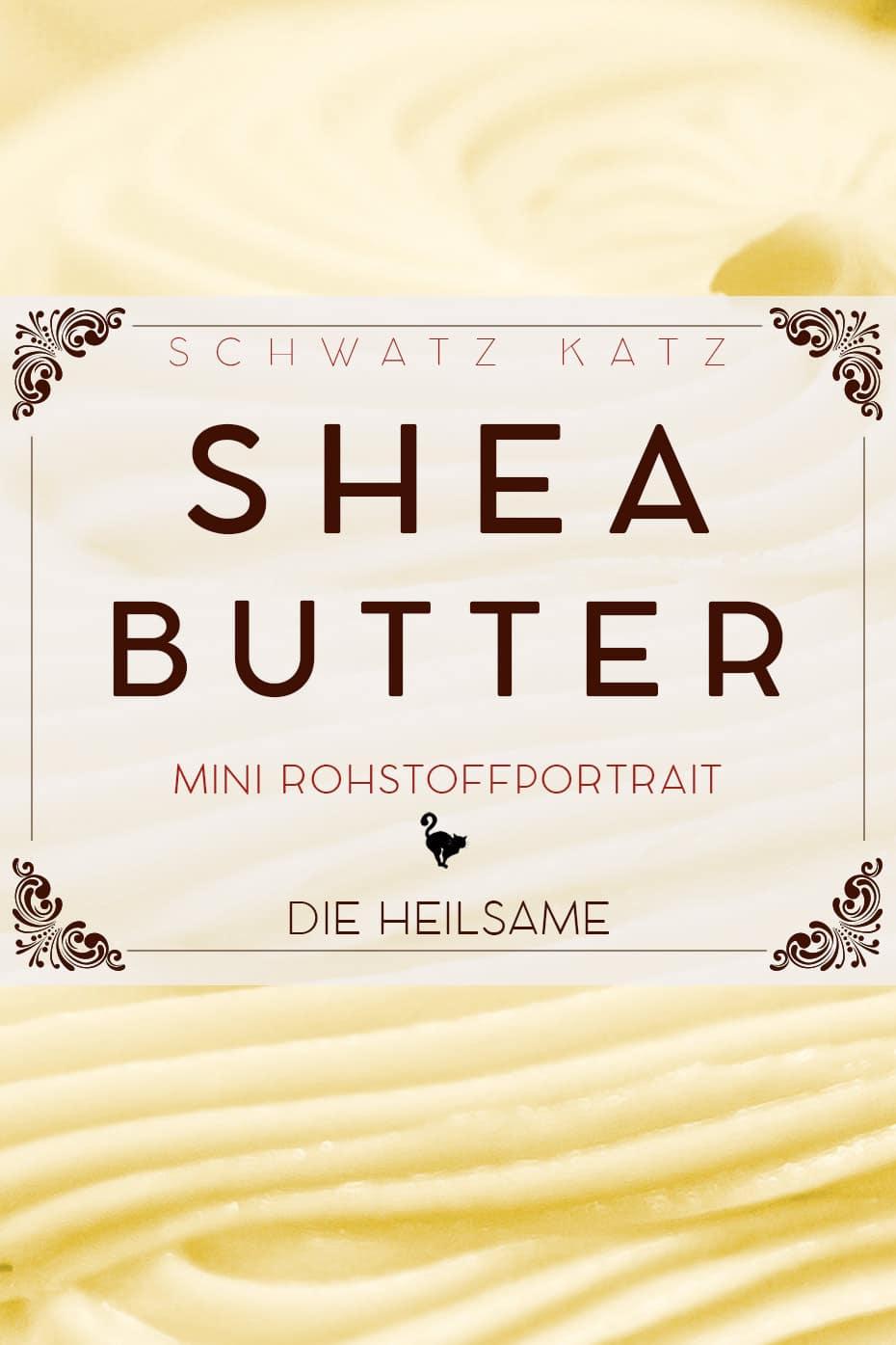 Sheabutter Mini Rohstoffportrait von Schwatz Katz