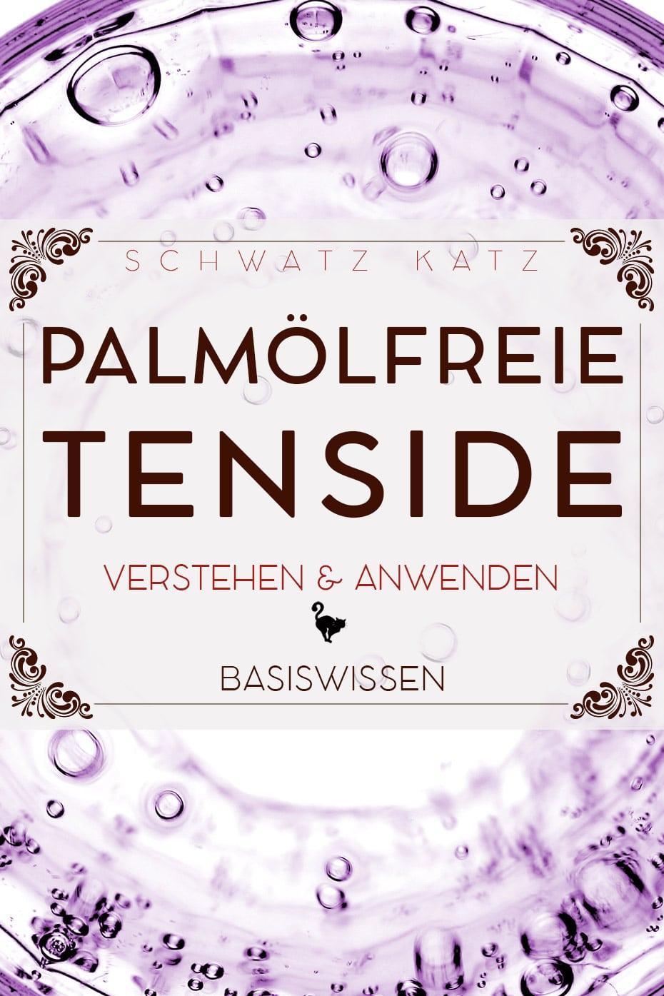 Palmölfreie Tenside verstehen und anwenden
