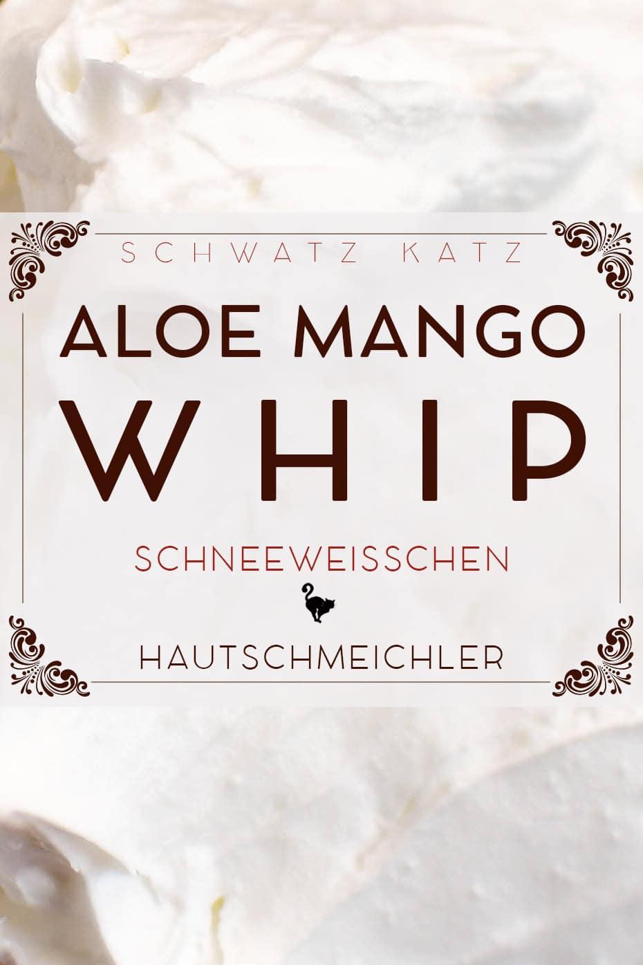 Mango-Aloe Bodysahne »Schneeweißchen« | Schwatz Katz