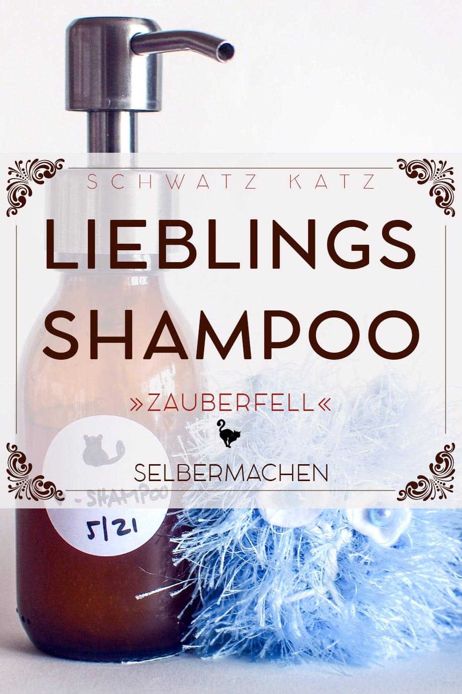 Selbstgemachtes Lieblingsshampoo »Zauberfell« | Schwatz Katz