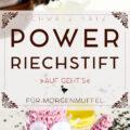 Power Riechstift für Morgenmuffel »Auf geht's«