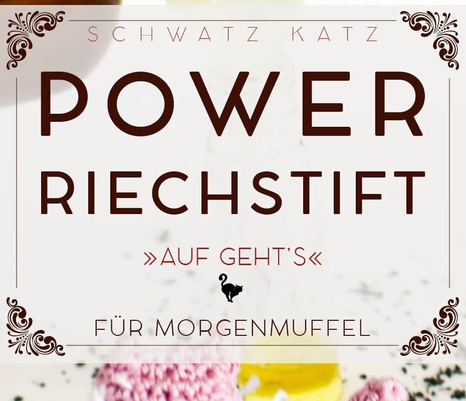 »Auf geht's« Power Riechstift für Morgenmuffel | Schwatz Katz