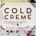 Vegane Cold Cream aus Rosenwasser und Olivenöl